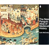 The New Penguin Atlas of Medieval History: Revised Edition (Hist Atlas) ~ Colin McEvedy