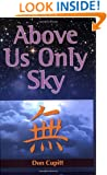 Above Us Only Sky