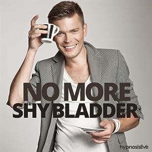 No More Shy Bladder Hypnosis Speech