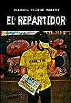 EL REPARTIDOR (Cr�nicas Urbanas n� 1)