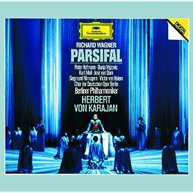 Wagner: Parsifal / Act 1 - Enthüllet den Gral!