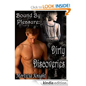 Amazon.com: Bound by Pleasure: Dirty Discoveries eBook: Morticia Knight: Kindle Store