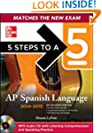 5 Steps to a 5 AP Spanish Language an...