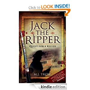 Kindle Book Bargains: Jack the Ripper: Quest for a Killer, by M.J. Trow. Publisher: Wharncliffe (November 1, 2009)