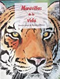 Las Maravillas De la Vida / The Wonders of Life (Spanish Edition) (0026859513) by Prelutsky, Jack