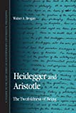 img - for Heidegger And Aristotle: The Twofoldness of Being (Suny Series in Contemporary Continental Philosophy) book / textbook / text book