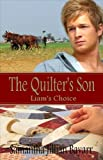 The Quilters Son: Book One: Liams choice (An Amish Christian Romance)
