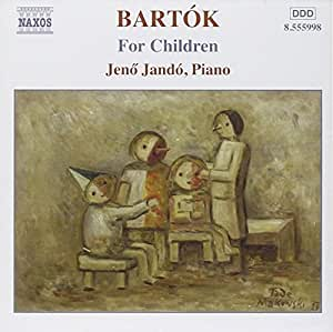 Bartok : Oeuvres pour piano, Vol. 4 - Pour les enfants