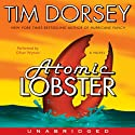 Atomic Lobster: A Novel