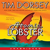 Atomic Lobster: A Novel | Tim Dorsey