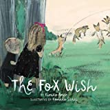 img - for The Fox Wish book / textbook / text book
