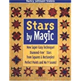 Stars by Magic: New Super-Easy Technique! Diamond-Free(r) Stars from Squares and Rectangles! Perfect Points and...