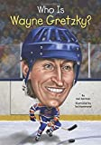 img - for Who Is Wayne Gretzky? (Who Was...?) book / textbook / text book