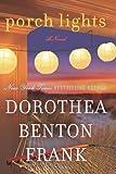 Porch Lights: A Novel (0061961299) by Frank, Dorothea Benton