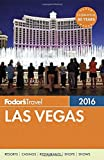Fodor's Las Vegas 2016 (Full-color Travel Guide)