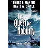 The Quest for Nobility (A Fantasy Adventure) (The Rule of Otharia series) ~ Debra L. Martin