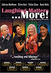 Laughing Matters ... More!