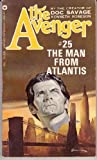 The Man From Atlantis (The Avenger #25) (0446756091) by Kenneth Robeson