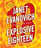 Janet Evanovich Explosive Eighteen (Stephanie Plum Novels)