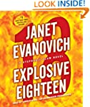 Explosive Eighteen: A Stephanie Plum...