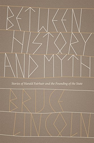 Between History and Myth: Stories of Harald Fairhair and the Founding of the State
