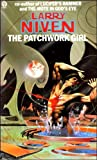 The Patchwork Girl (0708880940) by Larry Niven