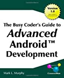 The Busy Coder&#39;s Guide to Advanced Android Development