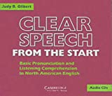 Clear Speech from the Start: Basic Pronunciation and Listening Comprehension in North American English (Clear Speech)