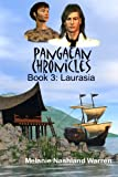 img - for Book 3: Laurasia (Pangaean Chronicles) book / textbook / text book