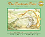 img - for The Elephant's Child: From the Just So Stories (Rabbit Ears: A Classic Tale (Spotlight)) book / textbook / text book