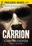 Carrion (Prologue Books)
