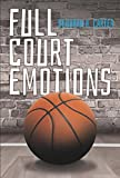 img - for Full Court Emotions book / textbook / text book