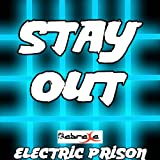 Stay Out (Electric Prison's Remake of Nina Nesbitt)