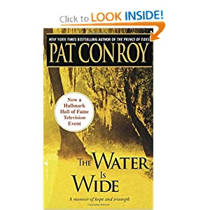 The Water Is Wide  - Pat Conroy