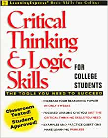 lack of critical thinking skills in college students If the purpose of a college education is for students to to measure gains in critical thinking culprit for lack of academic progress of students.