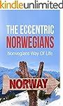 The Eccentric Norwegians: Norwegians...