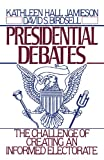 img - for Presidential Debates: The Challenge of Creating an Informed Electorate book / textbook / text book