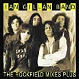 The Rockfield Mixes...plus by Ian Gillan Band (2004-12-07)