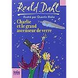 Charlie et le grand ascenseur de verrepar Roald Dahl