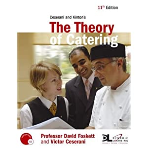 Ceserani and Kinton's the Theory of Catering - David Foskett