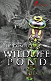 Wildlife Ponds. How to make, maintain and enjoy a wildlife pond.