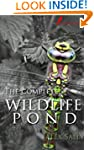 The complete wildlife pond: Wildlife...