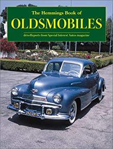 Motor News Book of Oldsmobiles (Hemmings Motor News Collector-Car Books) Int Auto Editors Spec and Special Interest Autos