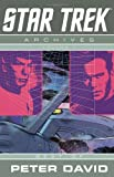 Star Trek Archives Volume 1: Best of Peter David (1600102425) by Peter David