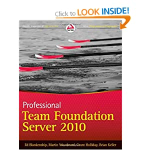 Professional Team Foundation Server 2010 (Wrox Programmer to Programmer)