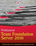 img - for Professional Team Foundation Server 2010 book / textbook / text book