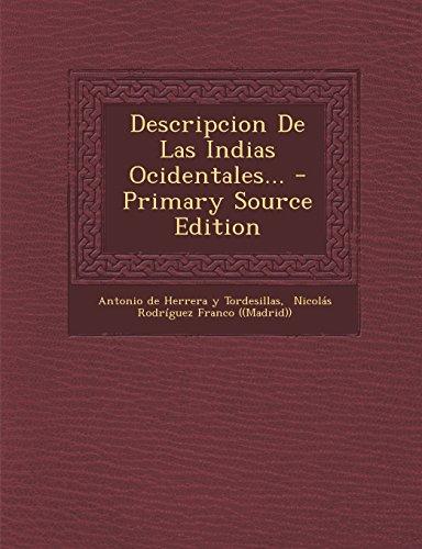 Descripcion De Las Indias Ocidentales...
