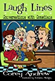 img - for Laugh Lines: Conversations with Comedians book / textbook / text book