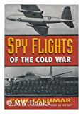 img - for Spy Flights of the Cold War book / textbook / text book