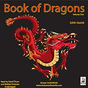 The Book of Dragons, Volume 1 Audiobook